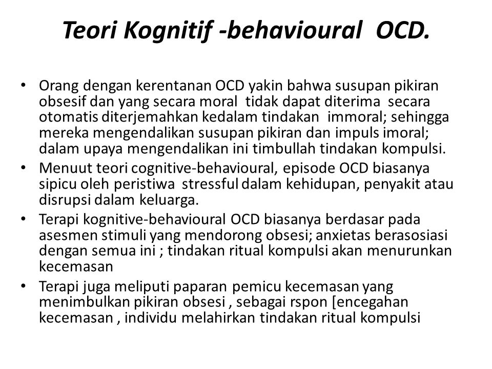 Teori Kognitif -behavioural OCD.