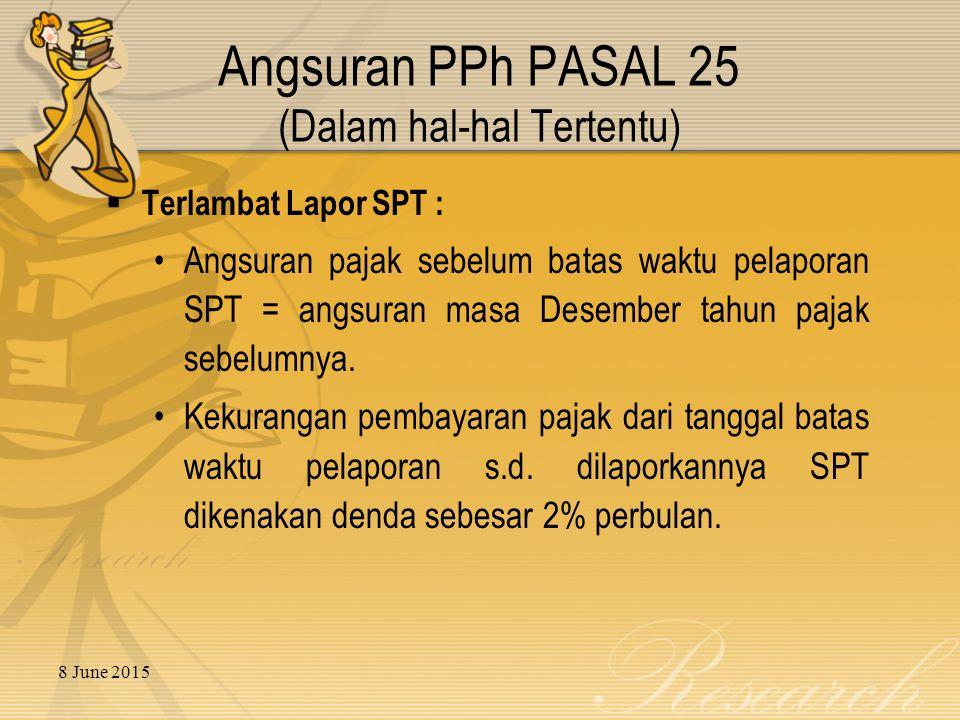 Angsuran PPh PASAL 25 (Dalam hal-hal Tertentu)