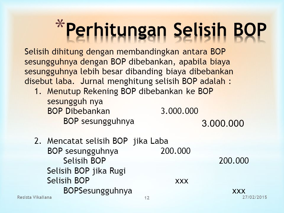 Perhitungan Selisih BOP