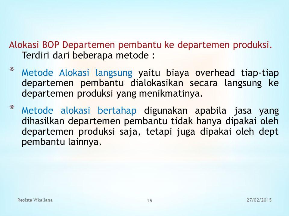 Alokasi BOP Departemen pembantu ke departemen produksi