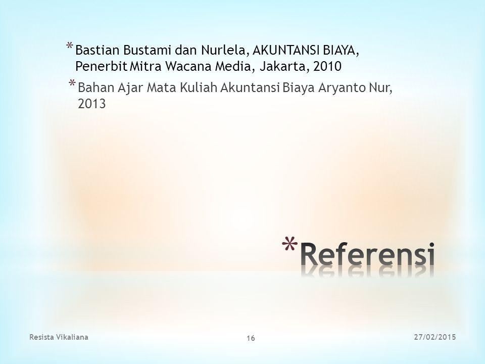 Bastian Bustami dan Nurlela, AKUNTANSI BIAYA, Penerbit Mitra Wacana Media, Jakarta, 2010