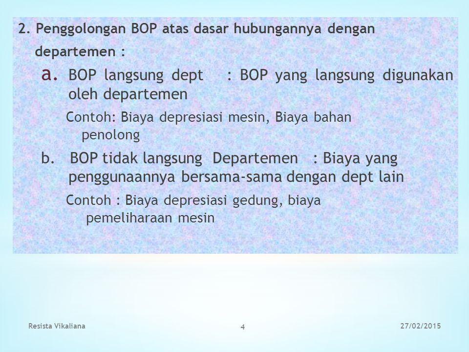 BOP langsung dept : BOP yang langsung digunakan oleh departemen
