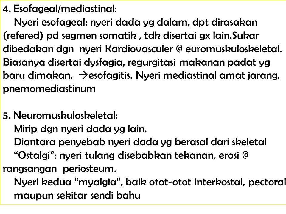 4. Esofageal/mediastinal: