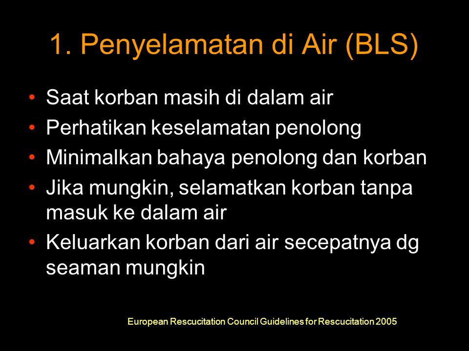 1. Penyelamatan di Air (BLS)