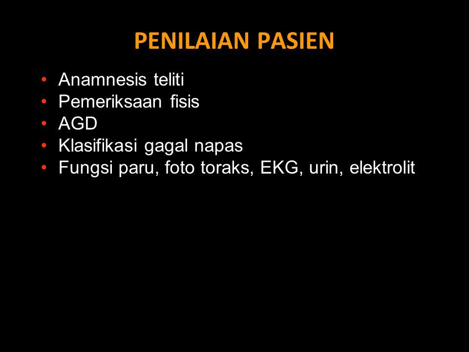 PENILAIAN PASIEN Anamnesis teliti Pemeriksaan fisis AGD