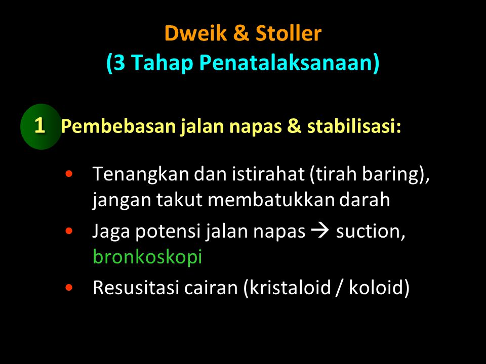 Dweik & Stoller (3 Tahap Penatalaksanaan)