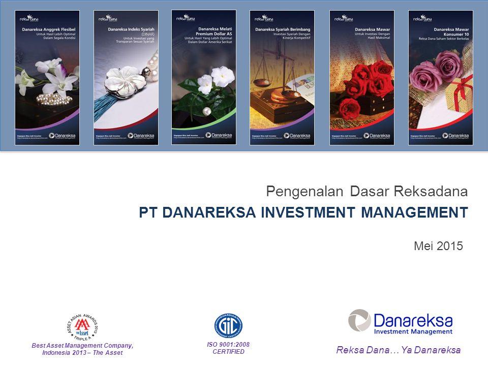 Pengenalan Dasar Reksadana PT DANAREKSA INVESTMENT MANAGEMENT