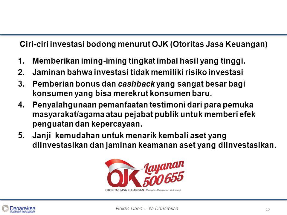 Ciri-ciri investasi bodong menurut OJK (Otoritas Jasa Keuangan)