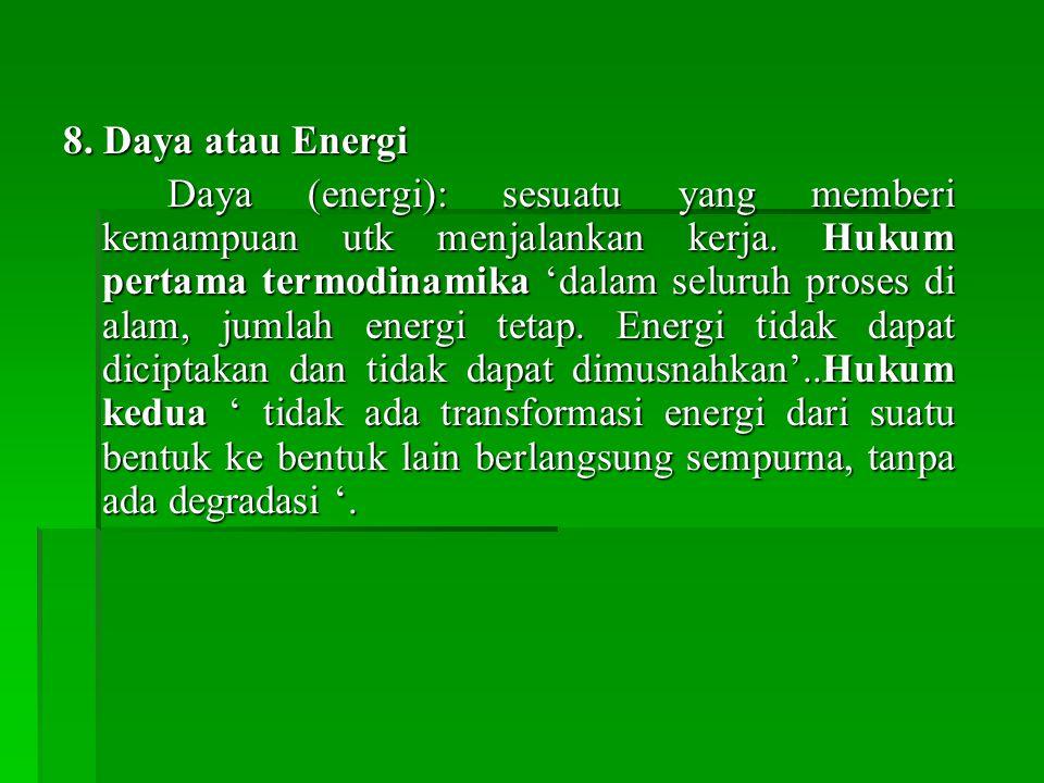 8. Daya atau Energi