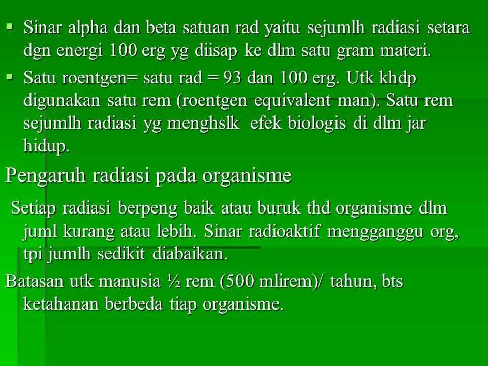 Pengaruh radiasi pada organisme