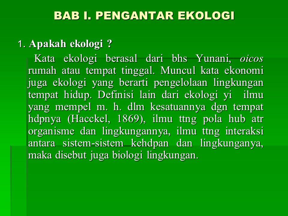 BAB I. PENGANTAR EKOLOGI