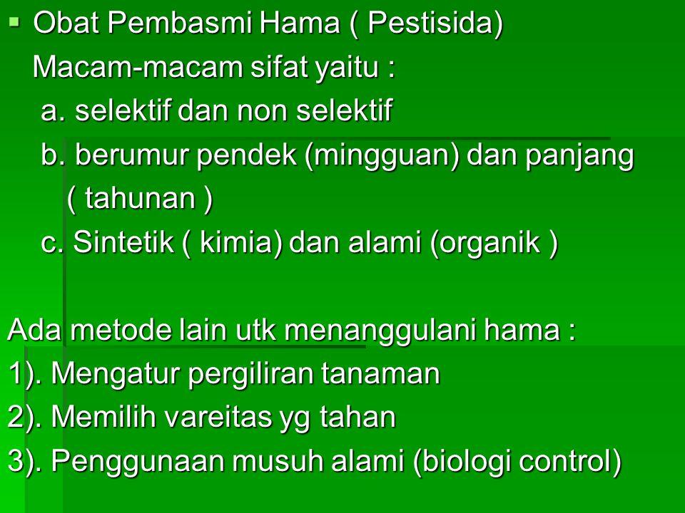Obat Pembasmi Hama ( Pestisida)