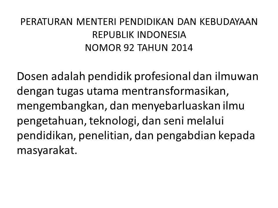 PERATURAN MENTERI PENDIDIKAN DAN KEBUDAYAAN REPUBLIK INDONESIA NOMOR 92 TAHUN 2014