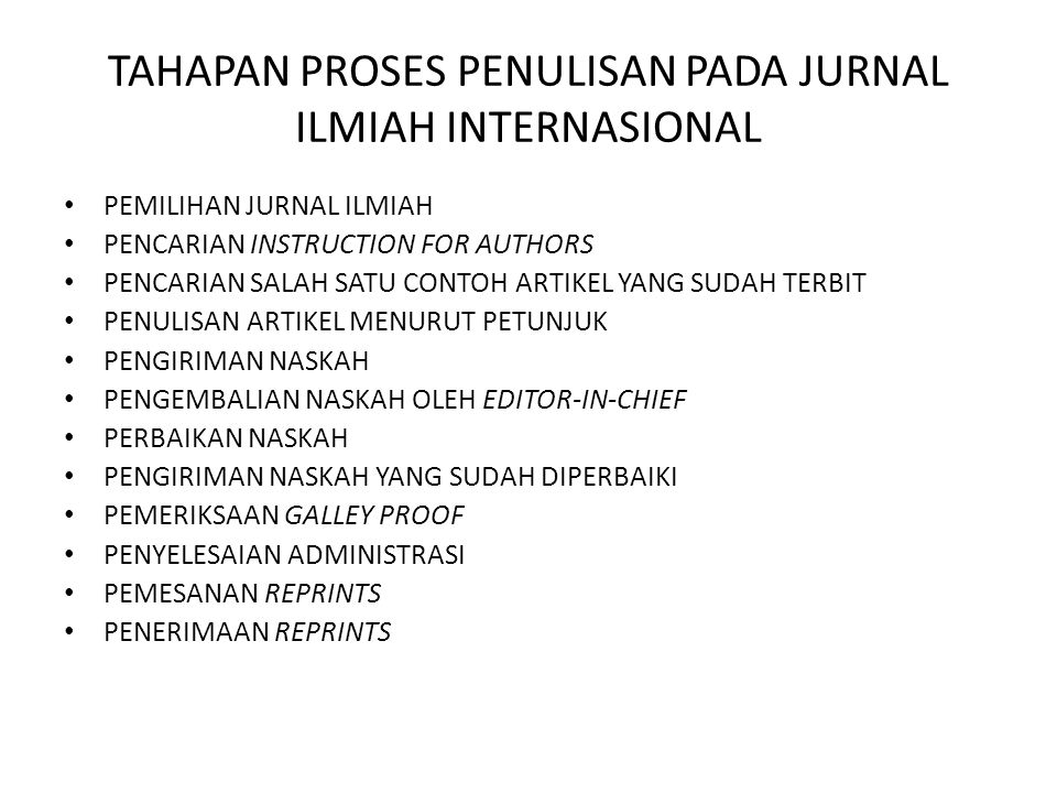 TAHAPAN PROSES PENULISAN PADA JURNAL ILMIAH INTERNASIONAL