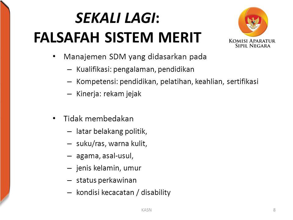 SEKALI LAGI: FALSAFAH SISTEM MERIT