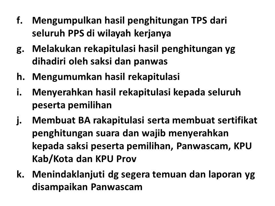 Mengumpulkan hasil penghitungan TPS dari seluruh PPS di wilayah kerjanya