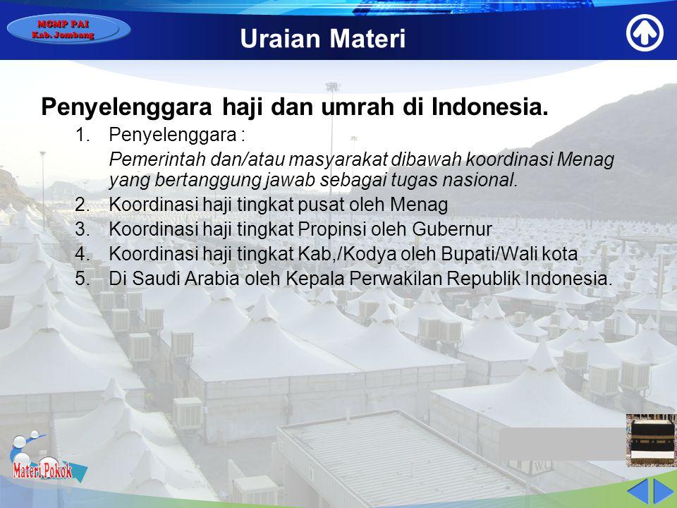 Materi Pokok Uraian Materi Penyelenggara haji dan umrah di Indonesia.