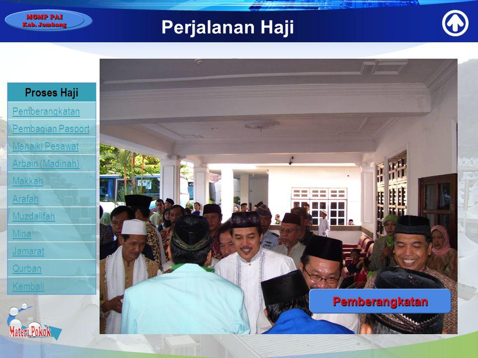 Materi Pokok Perjalanan Haji Proses Haji Pemberangkatan Pemberangkatan