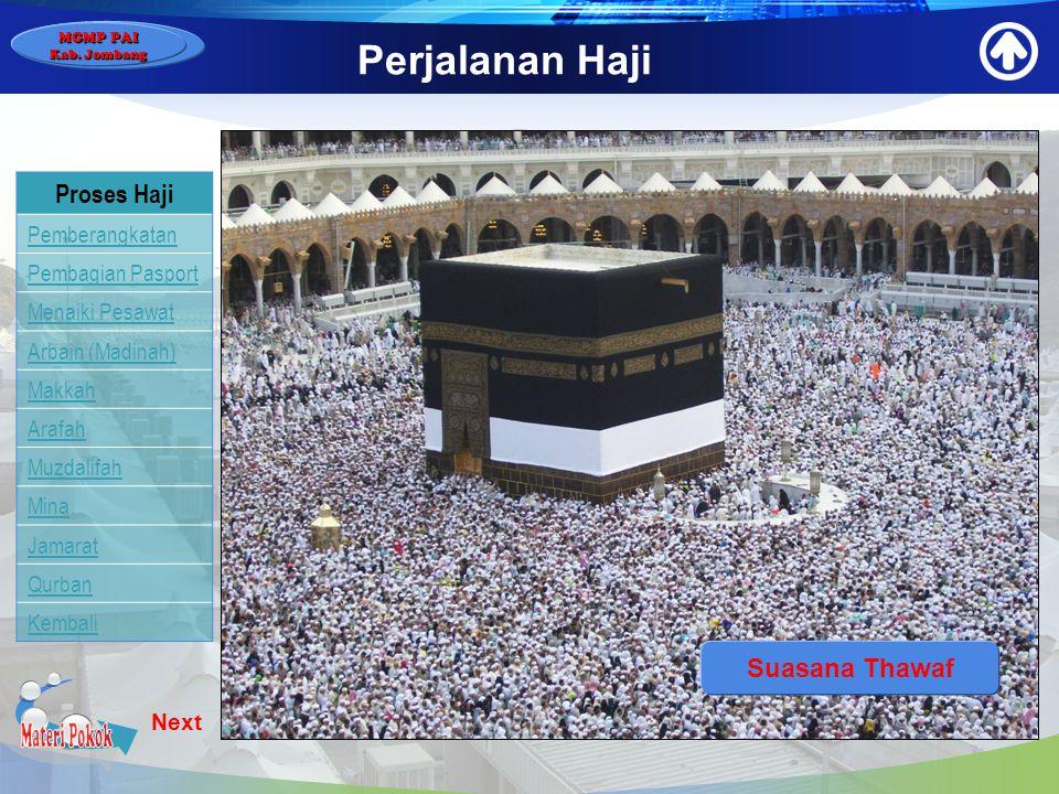 Materi Pokok Perjalanan Haji Proses Haji Suasana Thawaf Pemberangkatan