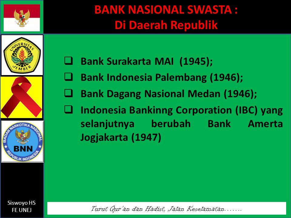 BANK NASIONAL SWASTA : Di Daerah Republik