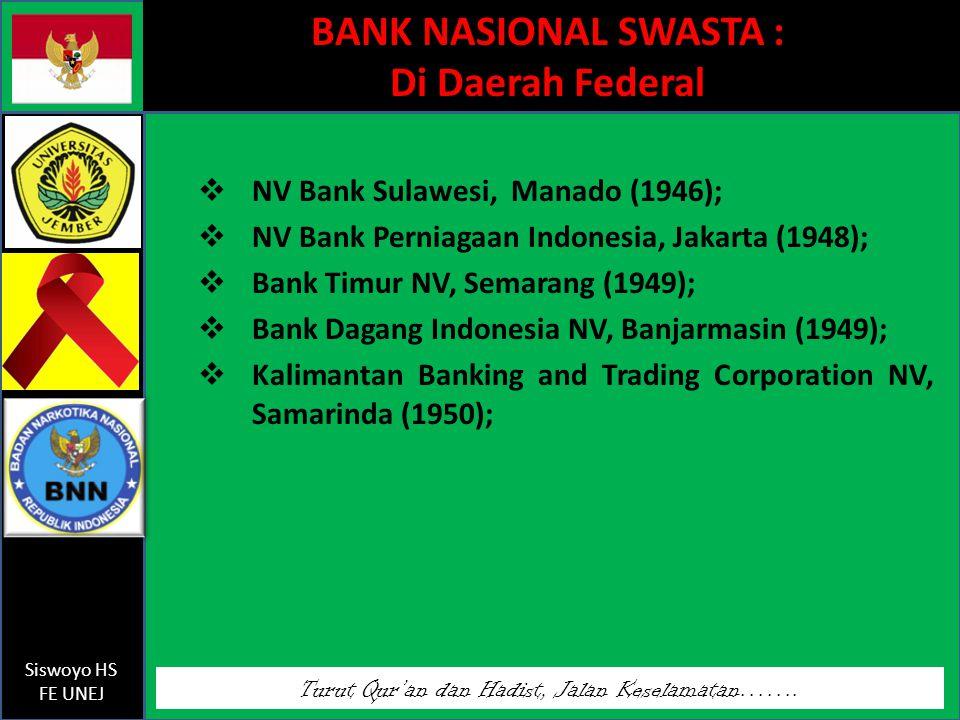 BANK NASIONAL SWASTA : Di Daerah Federal