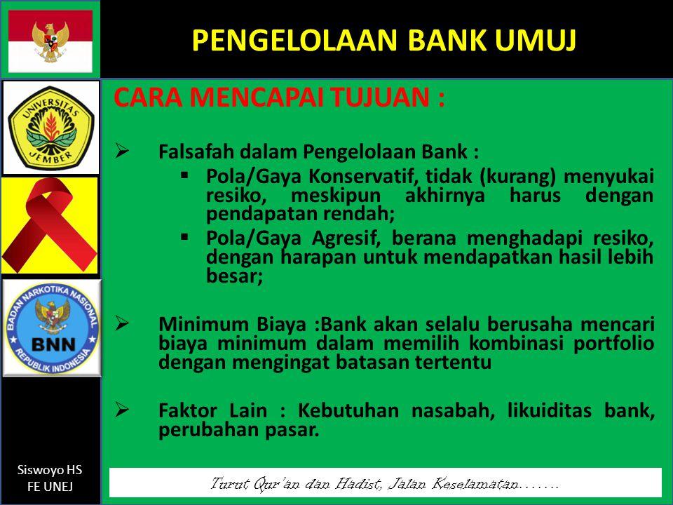 PENGELOLAAN BANK UMUJ CARA MENCAPAI TUJUAN :