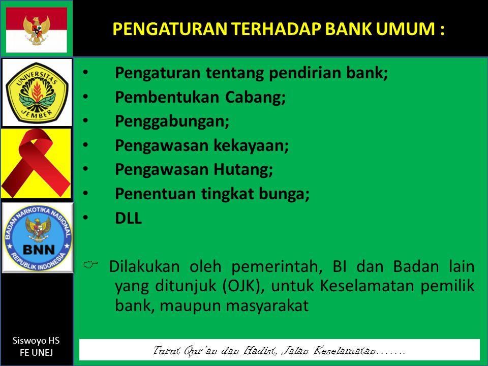PENGATURAN TERHADAP BANK UMUM :