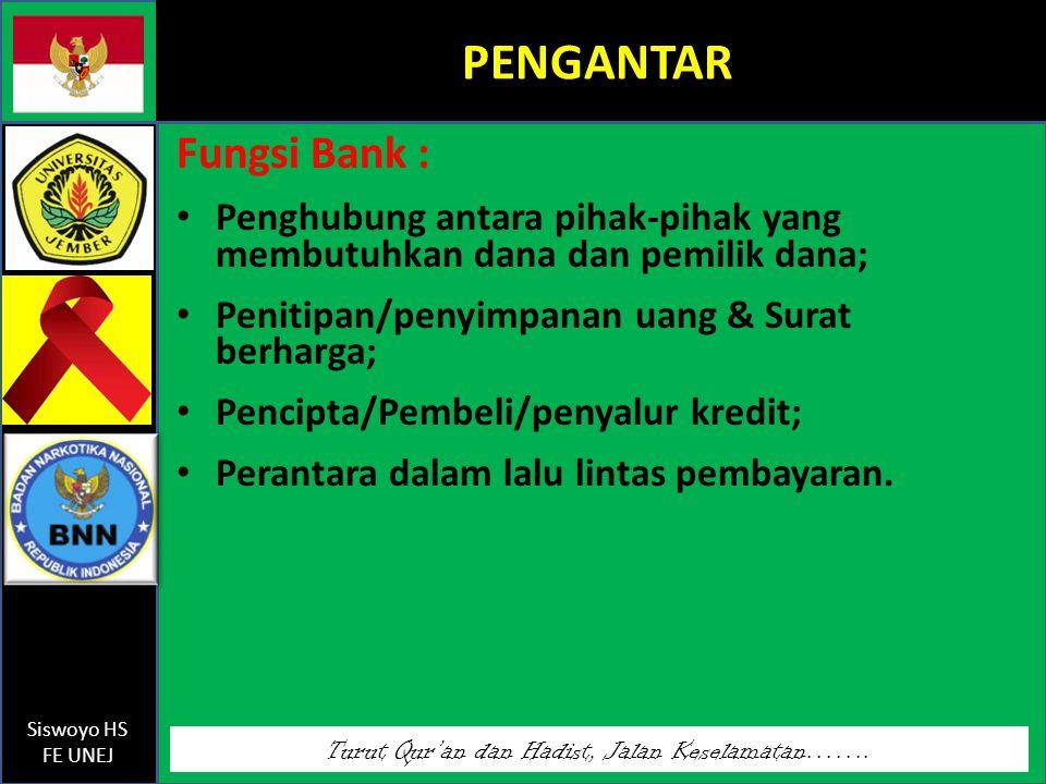 PENGANTAR Fungsi Bank :