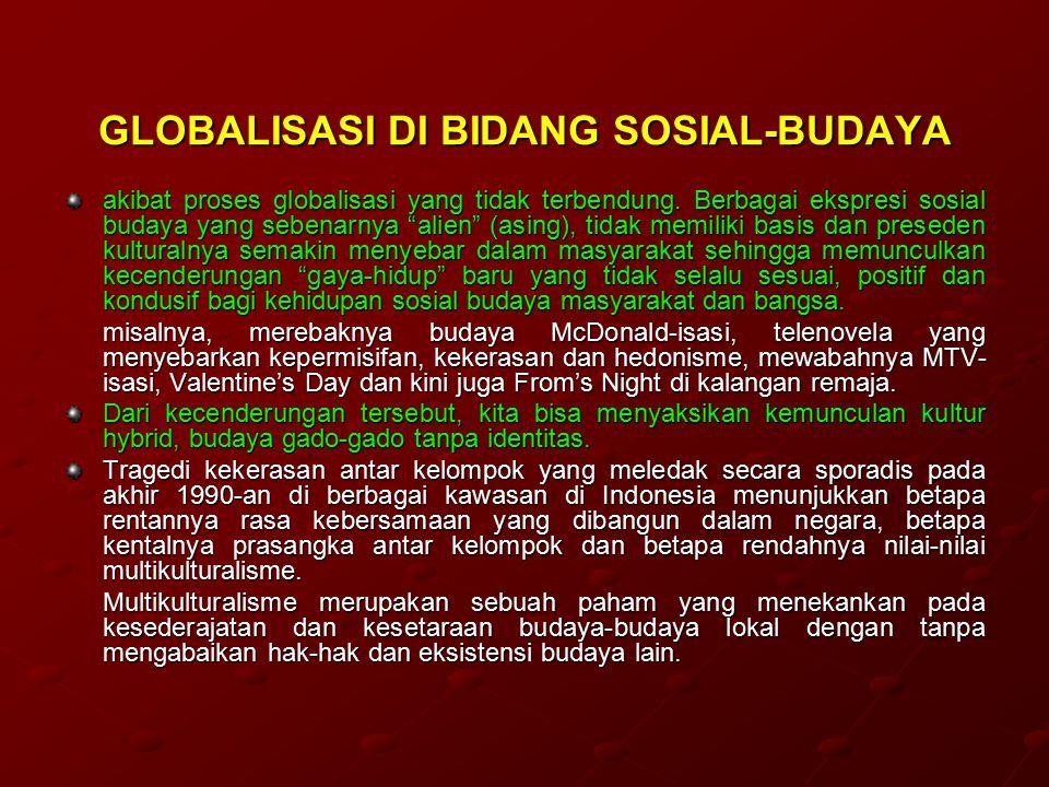 GLOBALISASI DI BIDANG SOSIAL-BUDAYA