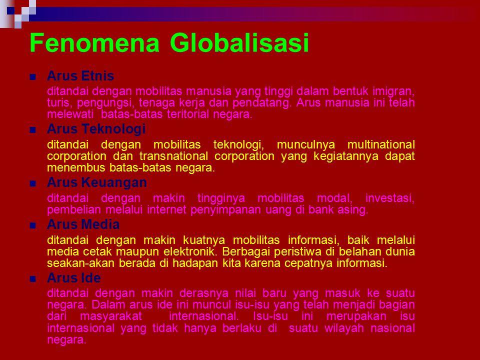 Fenomena Globalisasi Arus Etnis Arus Teknologi Arus Keuangan