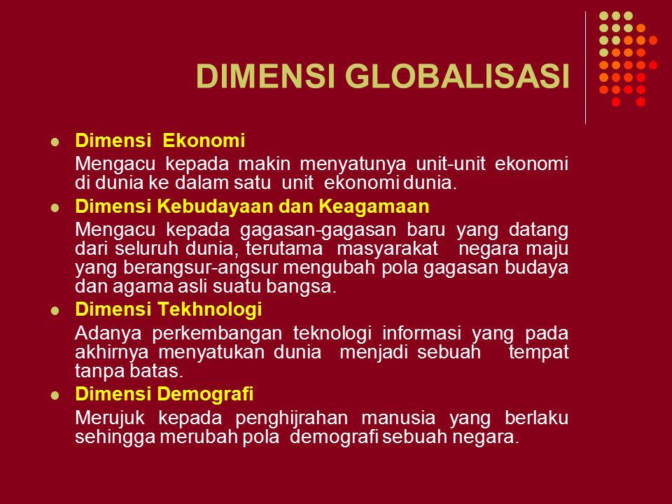 DIMENSI GLOBALISASI Dimensi Ekonomi