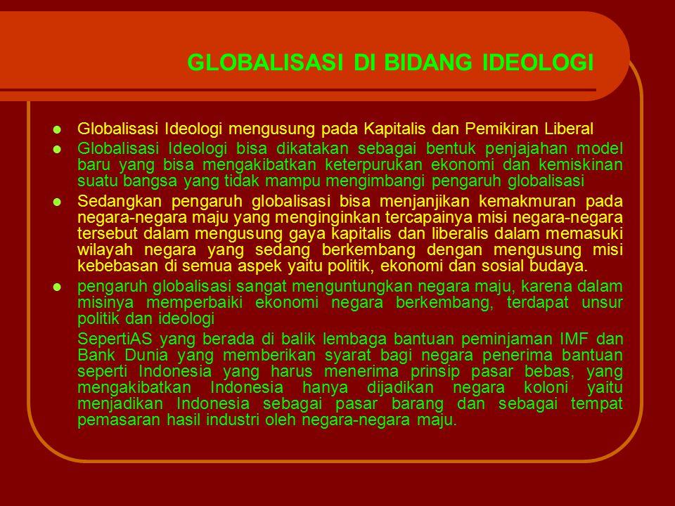 GLOBALISASI DI BIDANG IDEOLOGI