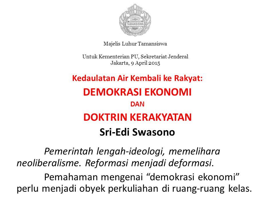 DEMOKRASI EKONOMI DOKTRIN KERAKYATAN Sri-Edi Swasono