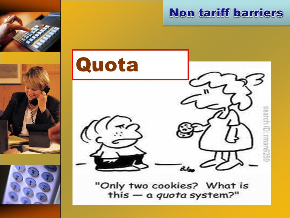 Non tariff barriers Quota