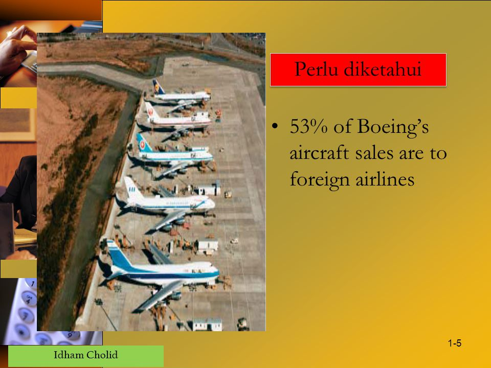 Perlu diketahui 53% of Boeing's aircraft sales are to foreign airlines