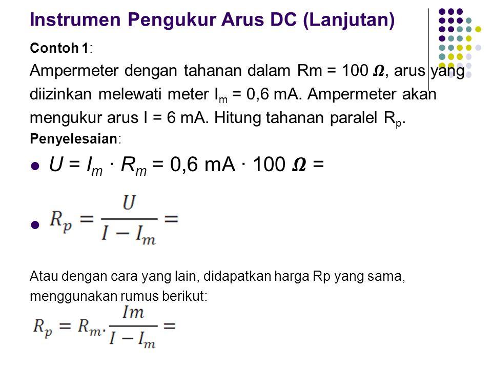 Instrumen Pengukur Arus DC (Lanjutan)