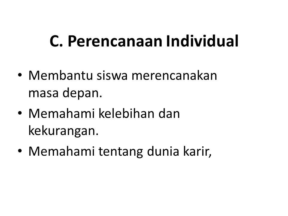 C. Perencanaan Individual