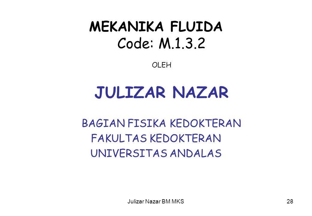 MEKANIKA FLUIDA Code: M.1.3.2 OLEH