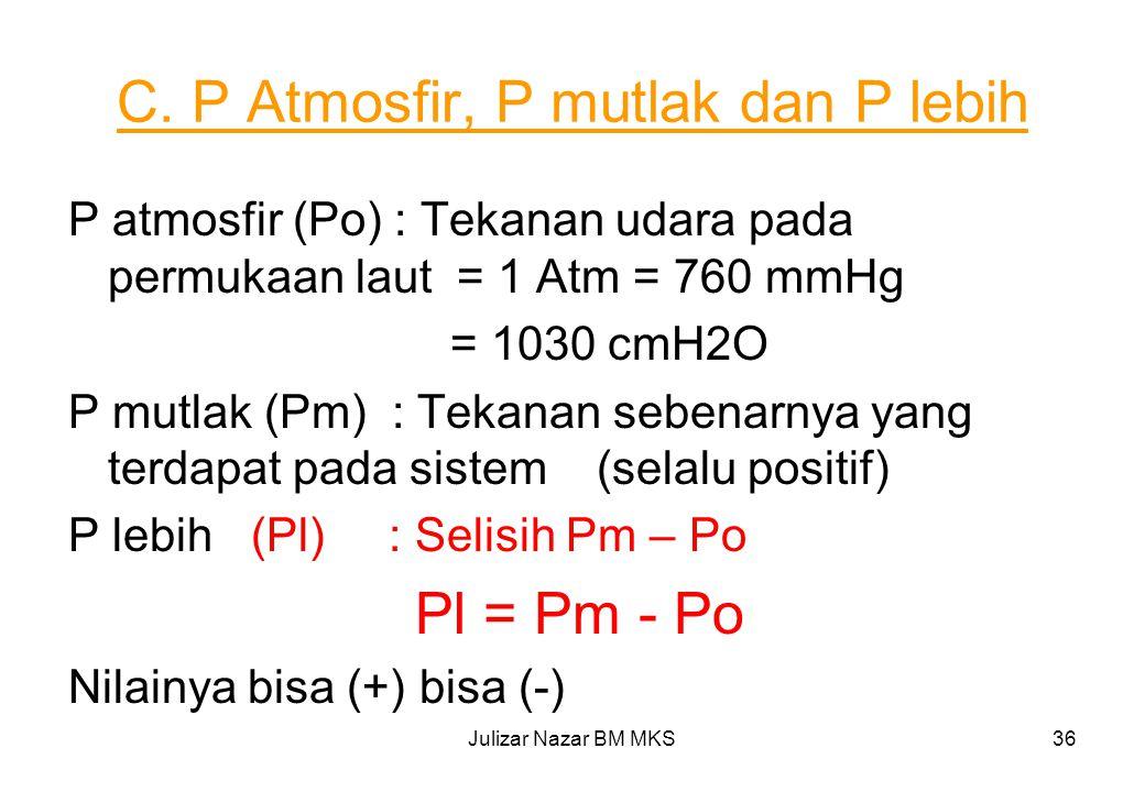 C. P Atmosfir, P mutlak dan P lebih