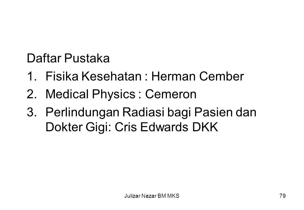 Fisika Kesehatan : Herman Cember Medical Physics : Cemeron