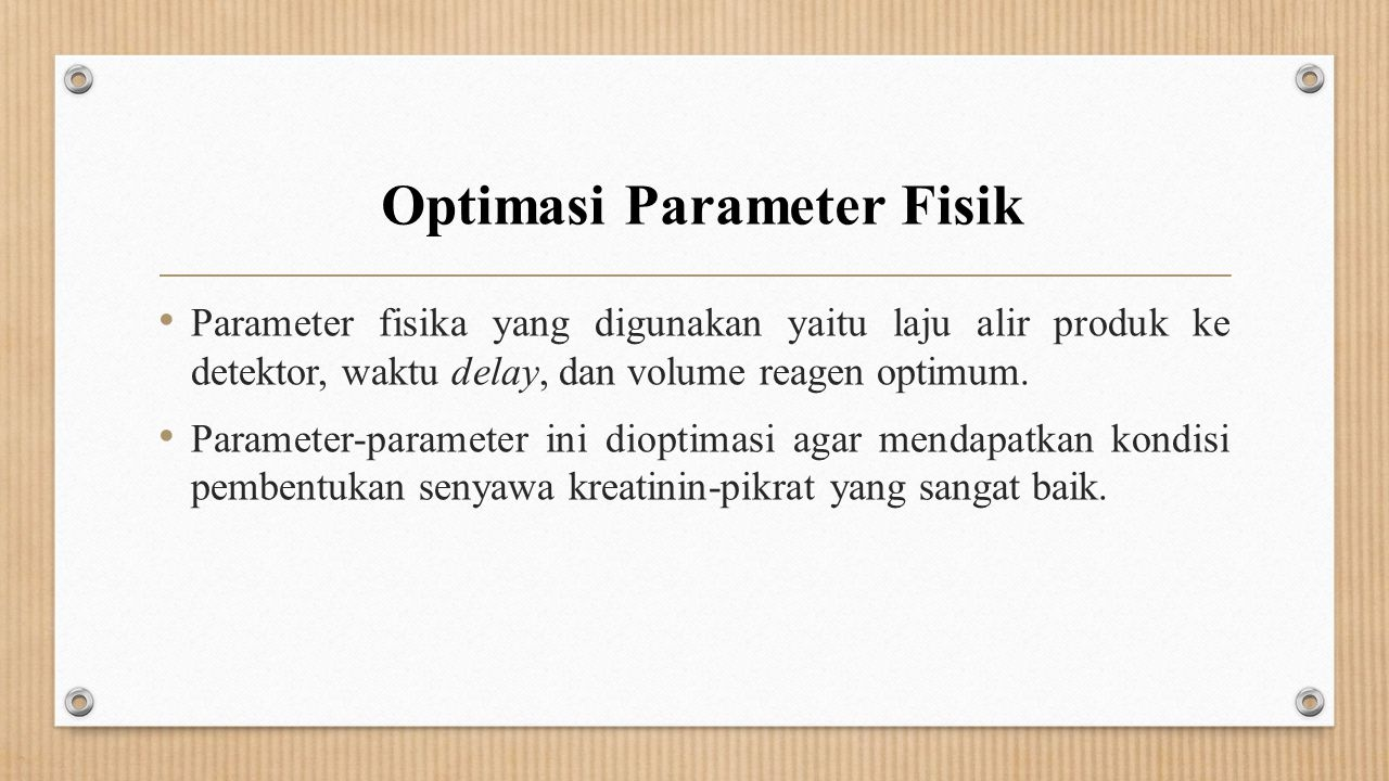 Optimasi Parameter Fisik