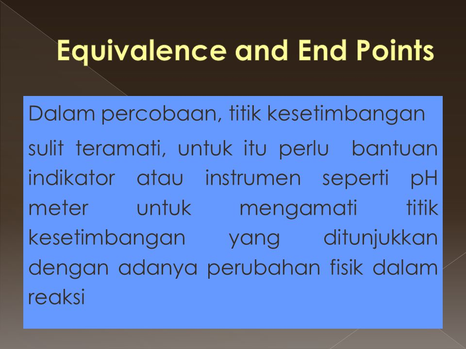 Equivalence and End Points