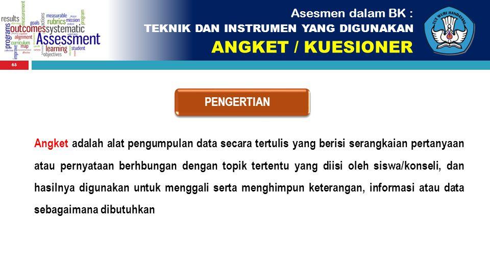 ANGKET / KUESIONER Asesmen dalam BK : PENGERTIAN