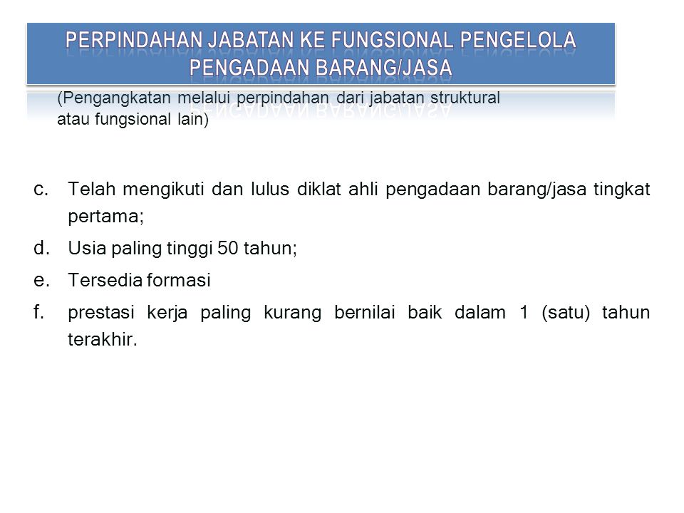 Perpindahan jabatan KE FUNGSIONAL PENGELOLA PENGADAAN BARANG/JASA