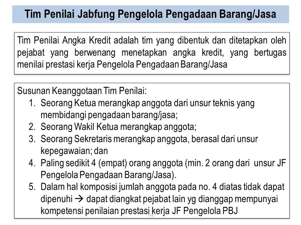 Tim Penilai Jabfung Pengelola Pengadaan Barang/Jasa