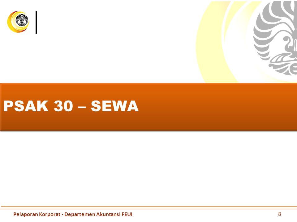 PSAK 30 – SEWA Pelaporan Korporat - Departemen Akuntansi FEUI