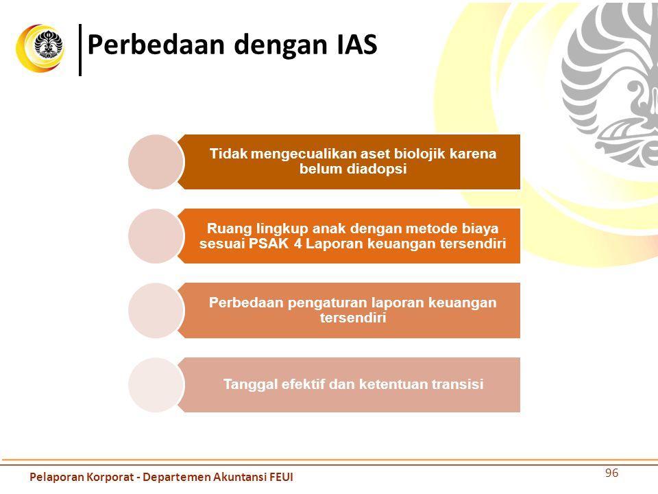 Perbedaan dengan IAS Pelaporan Korporat - Departemen Akuntansi FEUI