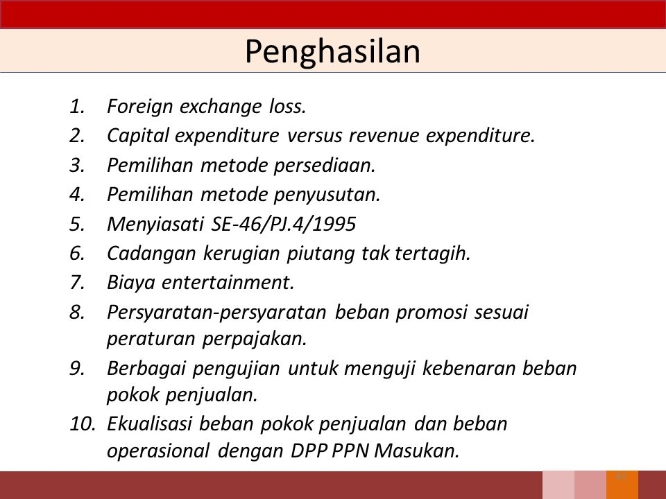 Penghasilan 1. Foreign exchange loss.