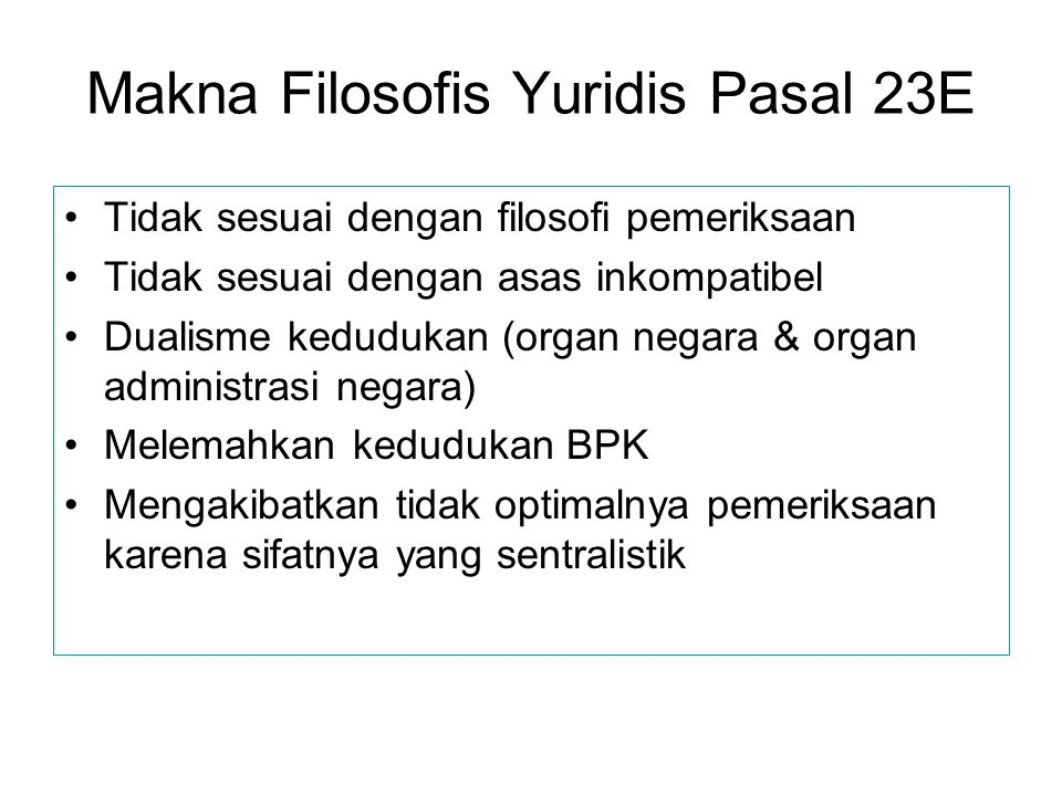 Makna Filosofis Yuridis Pasal 23E
