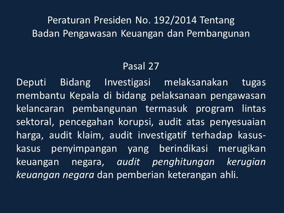 Peraturan Presiden No. 192/2014 Tentang Badan Pengawasan Keuangan dan Pembangunan